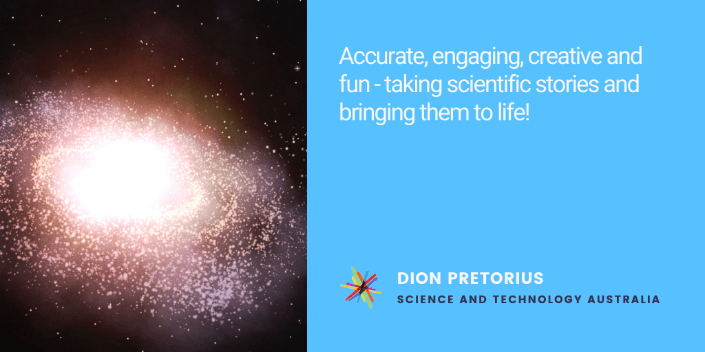 Testimonial: Accurate, engaging, creative and fun - taking scientific stories and bringing them to life! - Dion Pretorius, Science and Technology Australia